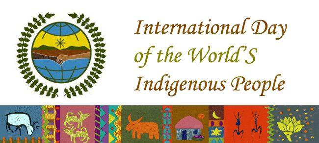 International Day of the Worlds Indigenous People
